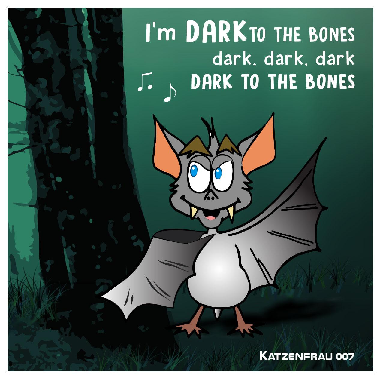 Dark to the bones by Ingrid Steele - Ingrid Alexandra (Katzenfrau007)